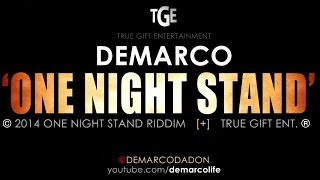 Demarco - One Night Stand [One Night Stand Riddim] March 2014