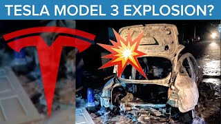 Why a Tesla Model 3 Exploded