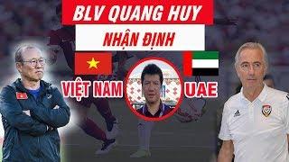 Nhận Định Trận Việt Nam vs UAE Vòng Loại world cup 2022 Ngày 14/11 Ngang Cơ Nhau