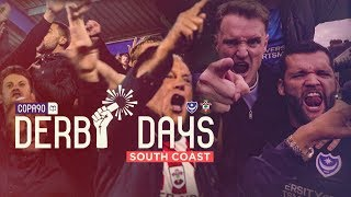 """""""My City Could Beat Up Your City""""   Derby Days South Coast   Portsmouth v Southampton"""