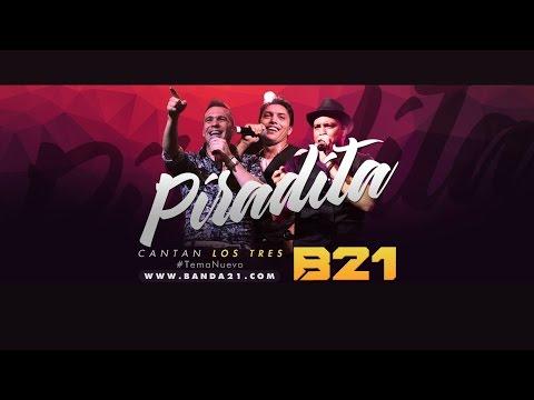 Banda XXI - #Piradita (Piradinha)