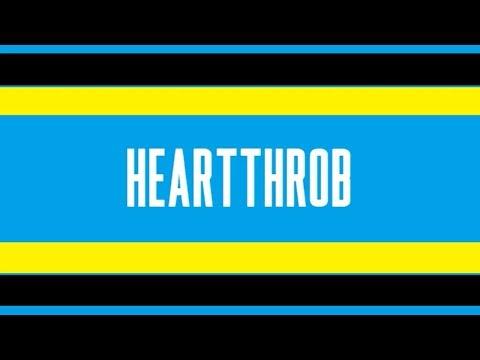 Superfruit - Heartthrob (Lyrics!)