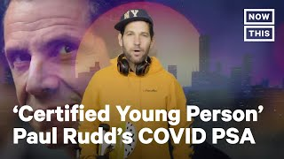 Paul Rudd Sends COVID-19 PSA to Millennials & Gen Z | NowThis