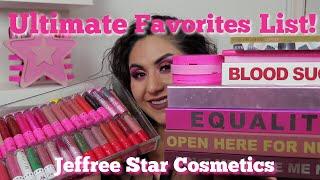 Jeffree Star Cosmetics  Ultimate Favorites List