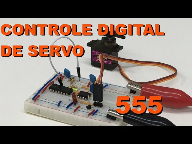 CONTROLE DE SERVO DIGITAL COM 555 | Conheça Eletrônica! #110