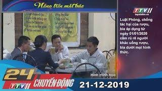 TayNinhTV | 24h Chuyển động 21-12-2019 | Tin tức hôm nay