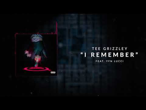 Tee Grizzley - I Remember (ft. YFN Lucci) [Official Audio]