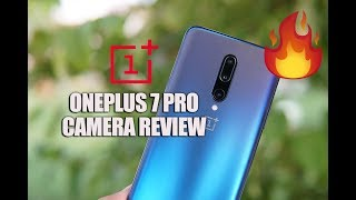 OnePlus 7 Pro Camera Review 🔥🔥🔥  Improved but Good Enough?