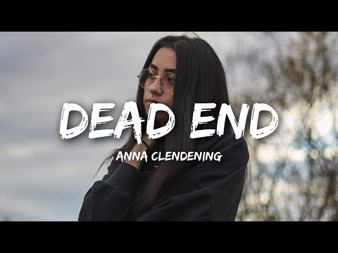 Anna Clendening - Dead End (Lyrics)