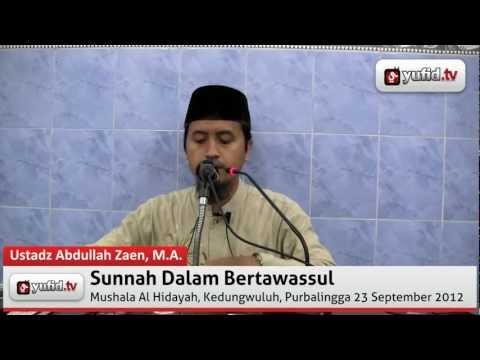 Pengajian Sunnah Dalam Bertawassul
