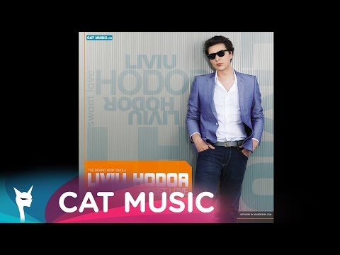 Liviu Hodor feat. Mona - Sweet Love (Radio Edit)