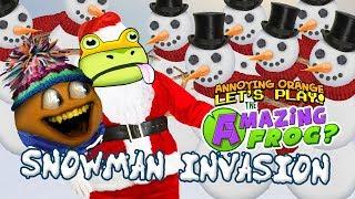 Amazing Frog  - Invasion of the Snowmen!!! [Annoying Orange]