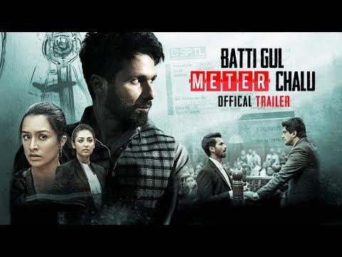 Official Trailer: Batti Gul Meter Chalu - Shahid Kapoor, Shraddha Kapoor, Divyendu Sharma,Yami Gautam