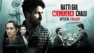 Batti Gul Meter Chalu – Trailer – Shahid Kapoor Video HD