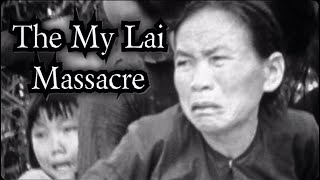 The My Lai Massacre - Short History Documentary