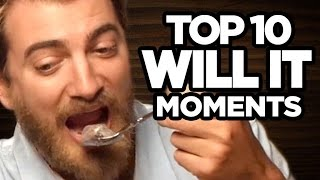 Top 10 Will It Moments