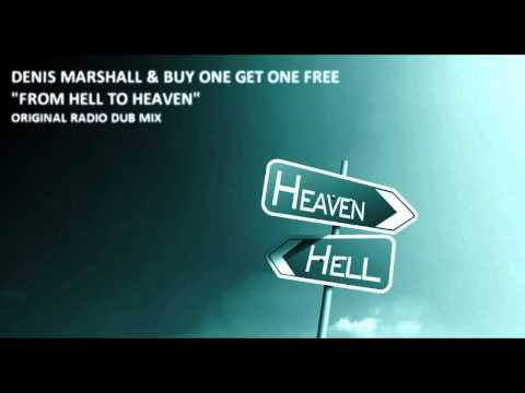 DENIS MARSHALL & BUY ONE GET ONE FREE - FROM HELL TO HEAVEN