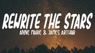 Anne-Marie & James Arthur - Rewrite The Stars (Lyrics)