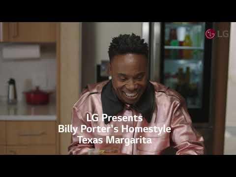 LG Presents - Billy Porter's Homestyle Texas Margarita