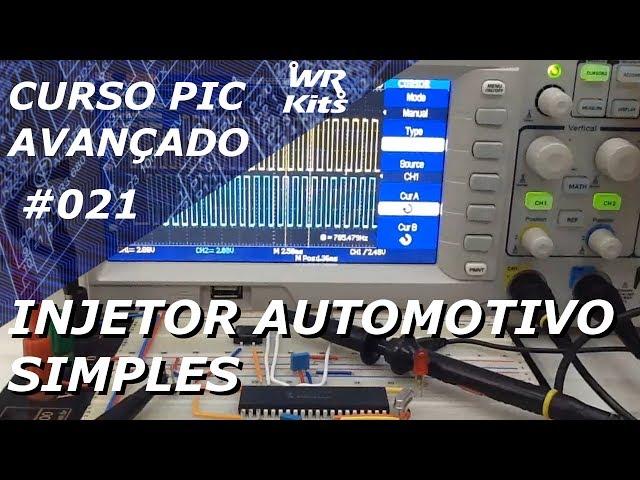 INJETOR AUTOMOTIVO SIMPLES | Curso de PIC Avançado #021