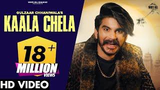 Kaala Chela – Gulzaar Chhaniwala Video HD