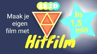 HitFilm in 1,5 min - professioneel maar toch niet moeilijk je eigen film maken