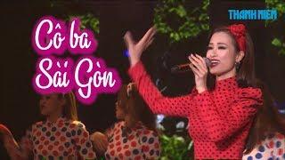 Đông Nhi hát Cô ba Sài Gòn cực sung