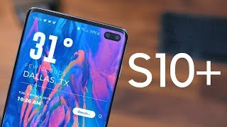 Galaxy S10 Plus: 72 Hours Later!
