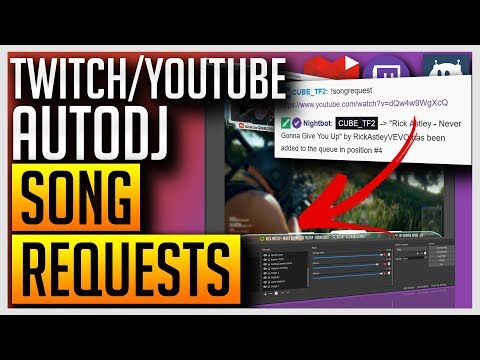 AutoDJ - Play Song Requests From Your Twitch/YouTube Chat with Nightbot