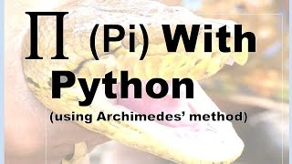 X03 - Calculate Pi With Python