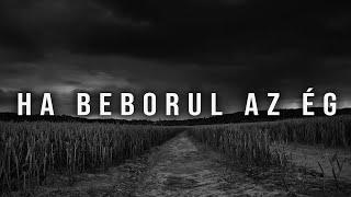 AK26 - HA BEBORUL AZ ÉG   OFFICIAL MUSIC VIDEO  