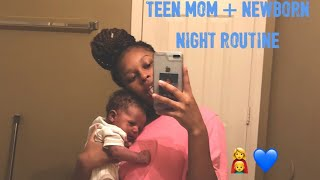 NEWBORN NIGHT ROUTINE!!! | BABY KJ + TEEN MOM