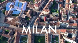 Milan By Drone Ep. 021   Milan by drone: Castello Sforzesco, S. Maria delle Grazie and more...