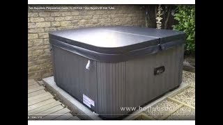 Hot Tub Preparation Guide To All First Time Buyers by Hot Tub Suppliers