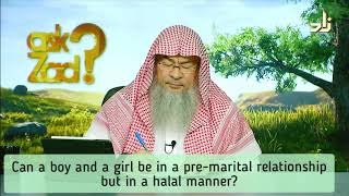 Can a boy & a girl be in a pre marital relationship but in a halal manner? - Assim al hakeem
