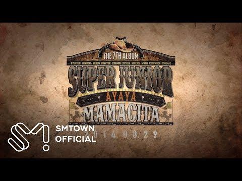 SUPER JUNIOR 슈퍼주니어 'MAMACITA (아야야)' MV Teaser #1