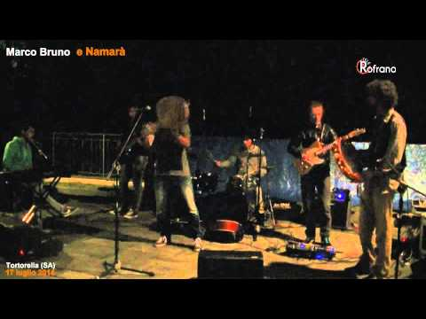 Marco Bruno e Namarà live @ Tortorella SA