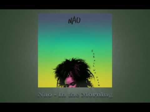 Nao - In the Morning