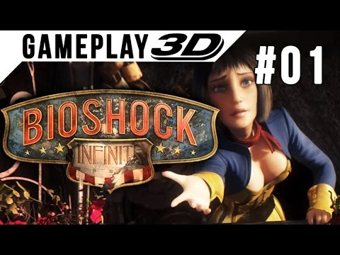 BioShock: Infinite #001 3D Gameplay Walkthrough SBS Side by Side (3DTV Games)