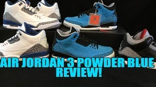 2014 Air Jordan 3 Powder Blue Review: Nice Quality IMO!