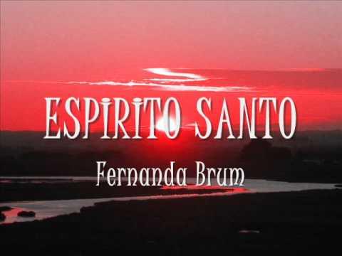Baixar Fernanda Brum - Espirito Santo