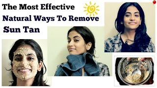 Most effective ways to remove sun tan from face *Naturally