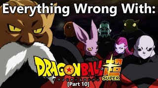 Everything Wrong With: Dragon Ball Super | Part 10 | Eps 91-100