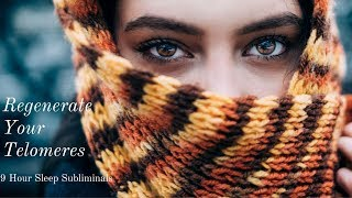 Regenerate your telomeres- 8 hour subliminal session with rain sounds