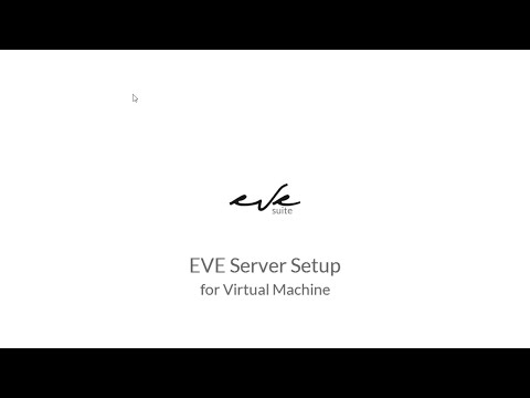EVE Server setup for Virtual Machine