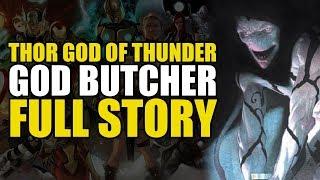 Thor God Of Thunder: God Butcher Full Story