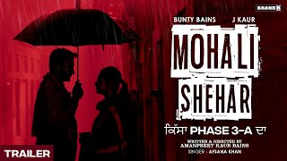 Mohali Shehar (Trailer) Afsana Khan Ft Bunty Bains & J Kaur Video HD