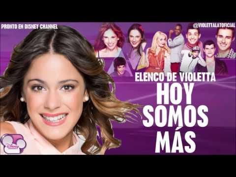 Baixar Hoy Somos Más - Elenco de Violetta [Calidad CD + Descarga en MP3 & M4A] - Violetta Latinoamerica