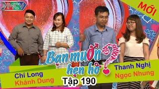 BẠN MUỐN HẸN HÒ | Tập 190 UNCUT | Chí Long - Khánh Dung | Thanh Nghị - Ngọc Nhung | 010816 💖