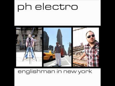 PH Electro - Englishman In New York (Ti-Mo Remix)
